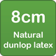 8cm natural dunlop latex